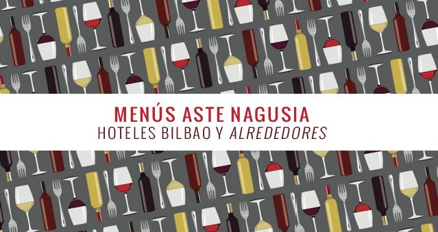 menu aste nagusia bilbao hoteles