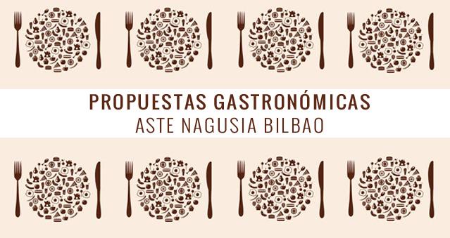 propuestas gastronómicas aste nagusia bilbao