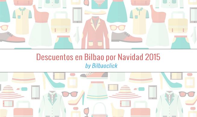 Descuentos Navidad Bilbao Rebajas Ofertas