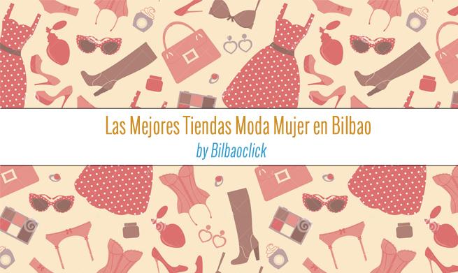 Tiendas Moda Mujer Bilbao Bilbaoclick Shopping