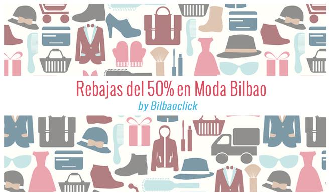 Rebajas del 50 Moda Bilbao Ofertas Shopping
