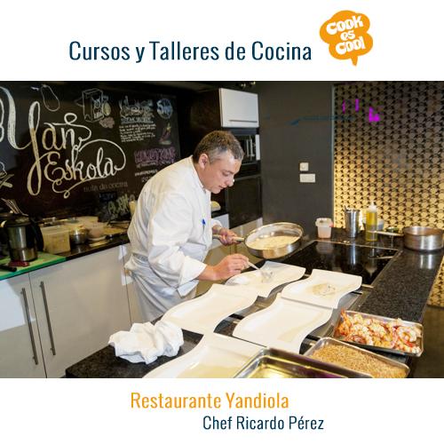 Cursos Cocina Yandiola Bilbao Yan Eskola Restaurantes