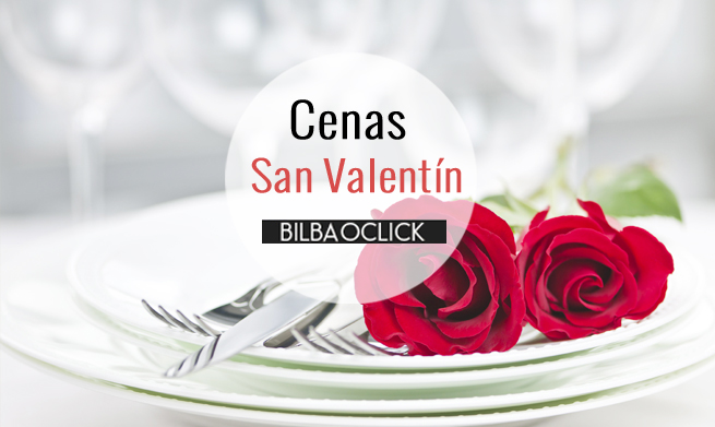 Menús de San Valentín Bilbao Restaurantes Hoteles gastronomía Bilbao