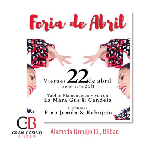 Feria de Abril Gran Casino Bilbao Fiesta Planes