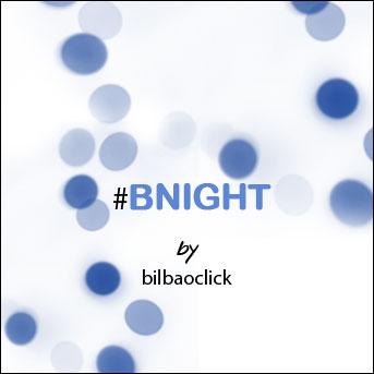 bnight_news-BILBAO-BILBAOCLICK