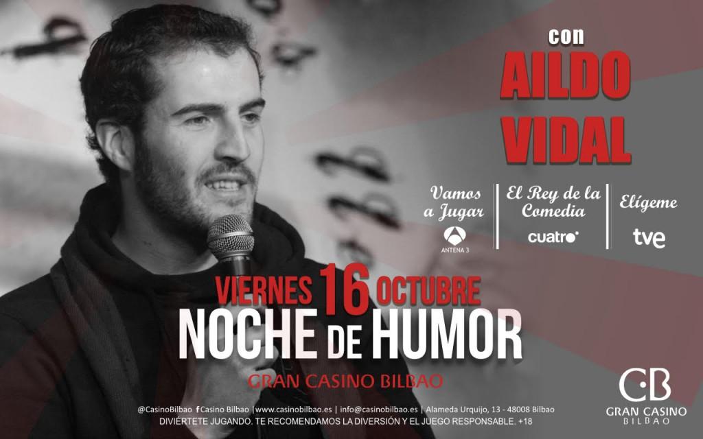 Gran Casino Bilbao-humor-aldo-monólogos