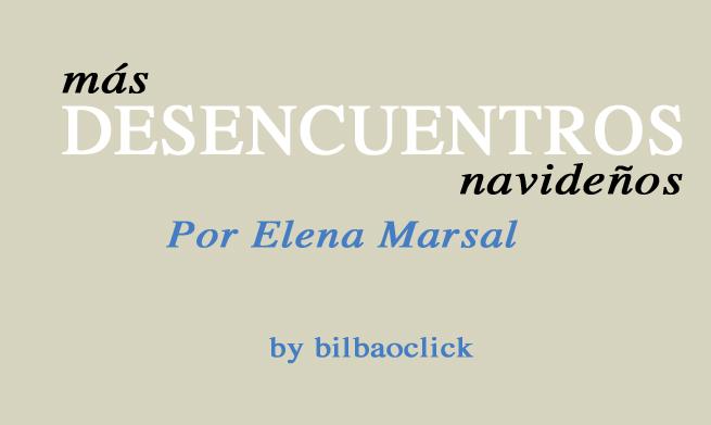 desencuentros navidad bilbao living bilbao blogs