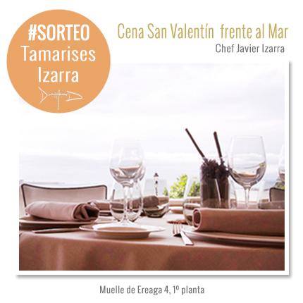Restaurante Tamarises Izarra sorteo san valentin Bilbao