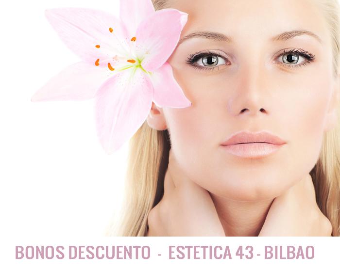 Bonos Descuenta en Estetica 43 Bilbao
