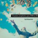 5 propósitos para 2018 en Bilbao